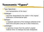 taxonomic types