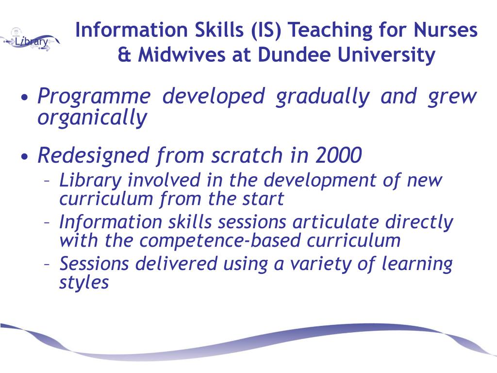 Information Skills (IS) Teaching for Nurses & Midwives at Dundee University