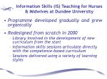 information skills is teaching for nurses midwives at dundee university