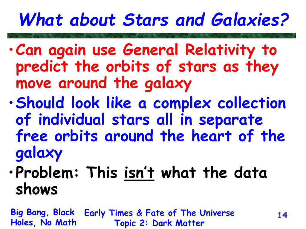 What about Stars and Galaxies?