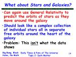 what about stars and galaxies