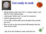 get ready to cook