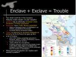 enclave exclave trouble