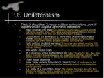 us unilateralism