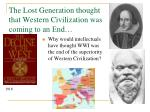 the lost generation thought that western civilization was coming to an end