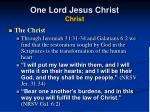 one lord jesus christ christ34