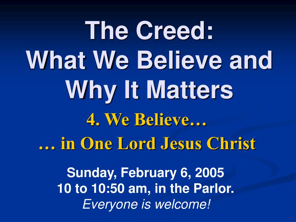 the creed what we believe and why it matters l.