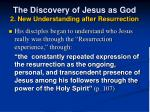 the discovery of jesus as god 2 new understanding after resurrection