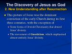 the discovery of jesus as god 2 new understanding after resurrection21