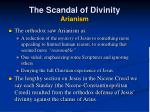 the scandal of divinity arianism24