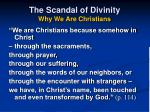 the scandal of divinity why we are christians
