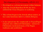 development of christianity ad 63 313