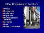 other contaminated locations
