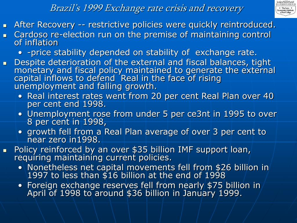 Brazil's 1999 Exchange rate crisis and recovery