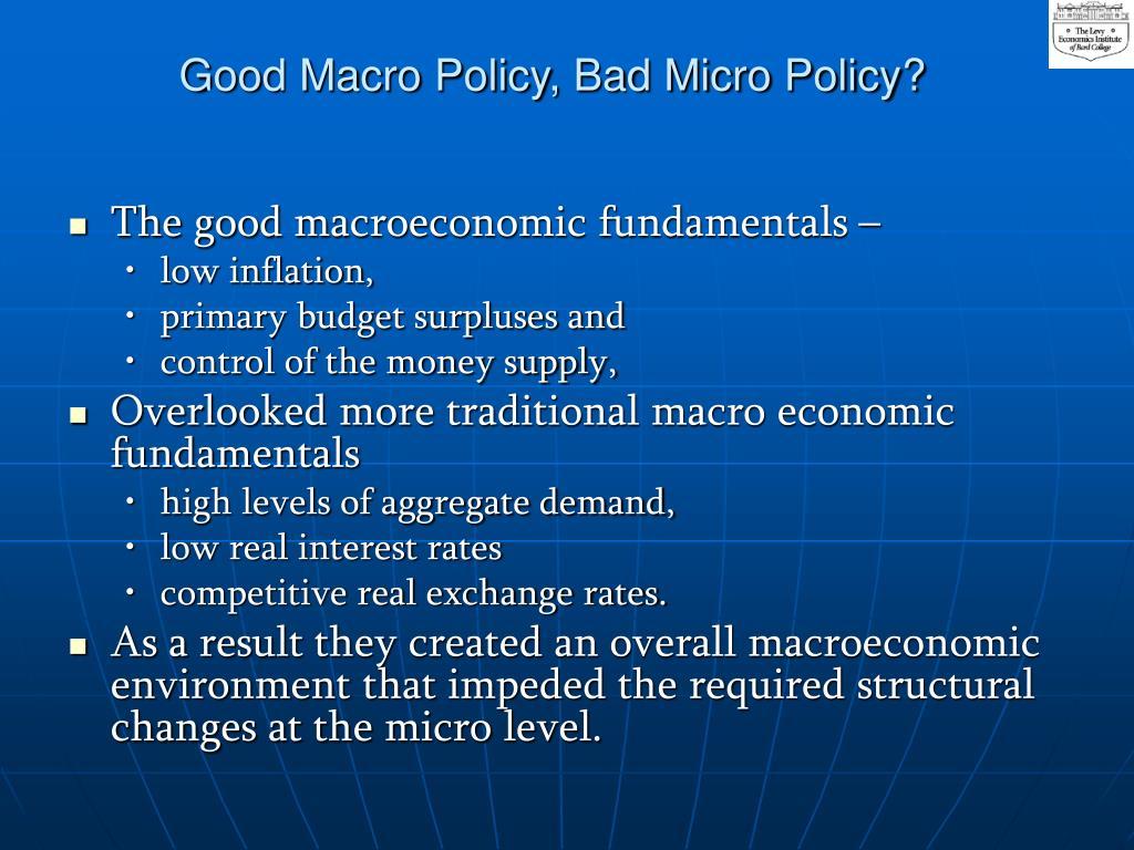 Good Macro Policy, Bad Micro Policy?