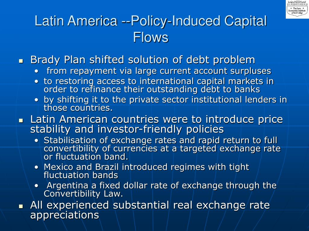 Latin America --Policy-Induced Capital Flows
