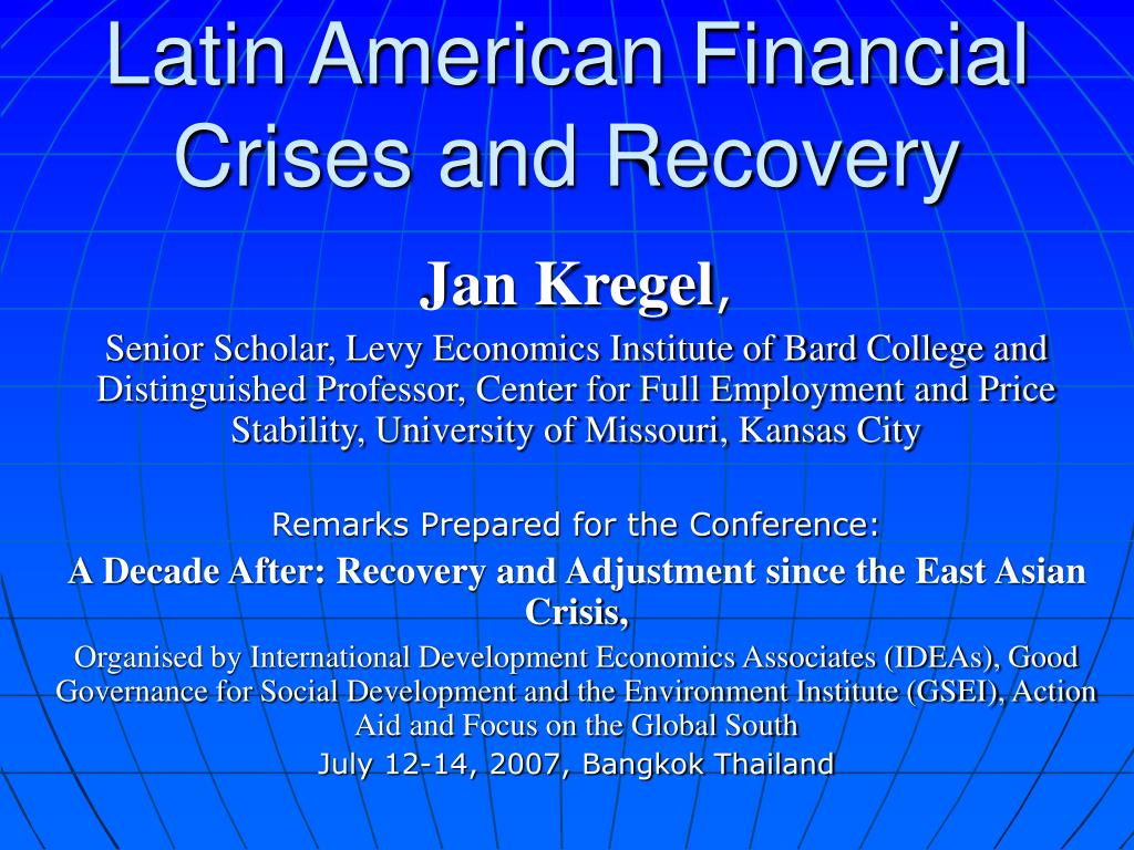 latin american financial crises and recovery l.