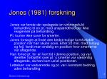 jones 1981 forskning