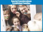 special considerations established families