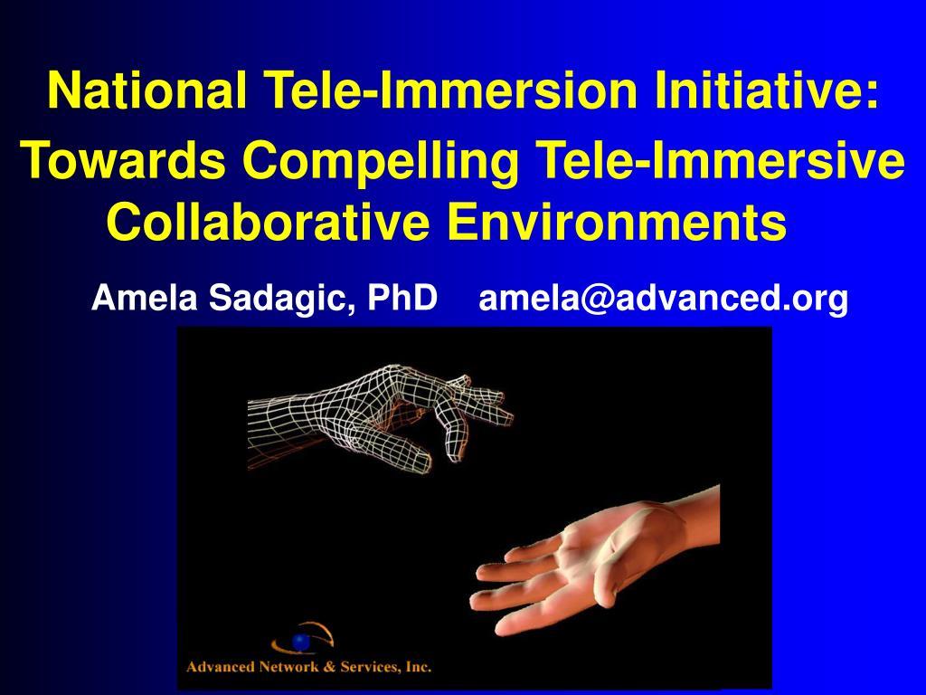 national tele immersion initiative l.