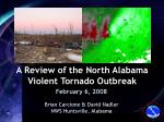 a review of the north alabama violent tornado outbreak