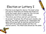 election or lottery i