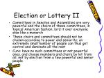 election or lottery ii