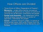 how offices are divided