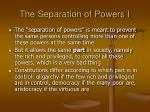 the separation of powers i