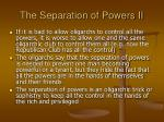 the separation of powers ii