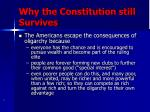 why the constitution still survives
