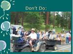 don t do