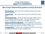 energy goals guidance impact to installations