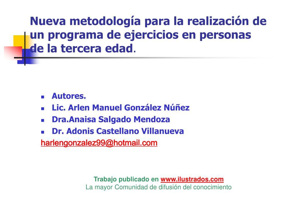 nueva metodolog a para la realizaci n de un programa de ejercicios en personas de la tercera edad l.