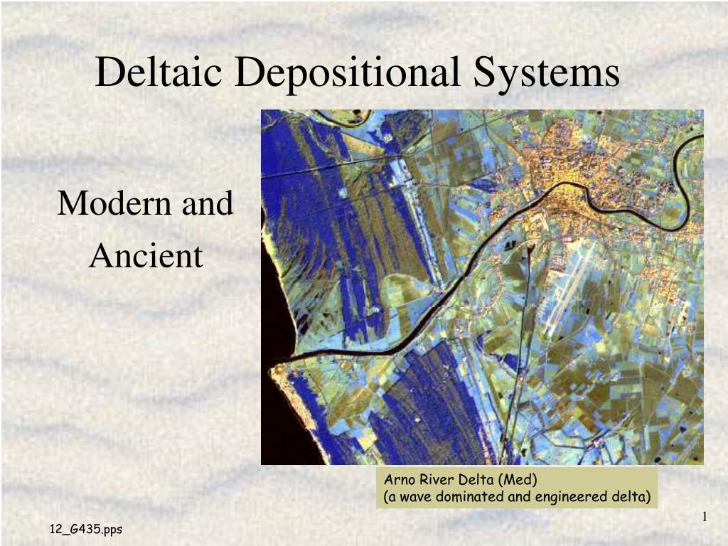 deltaic depositional systems l.