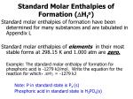 standard molar enthalpies of formation h f o34
