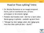 hvad er pose cykling intro