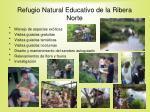 refugio natural educativo de la ribera norte