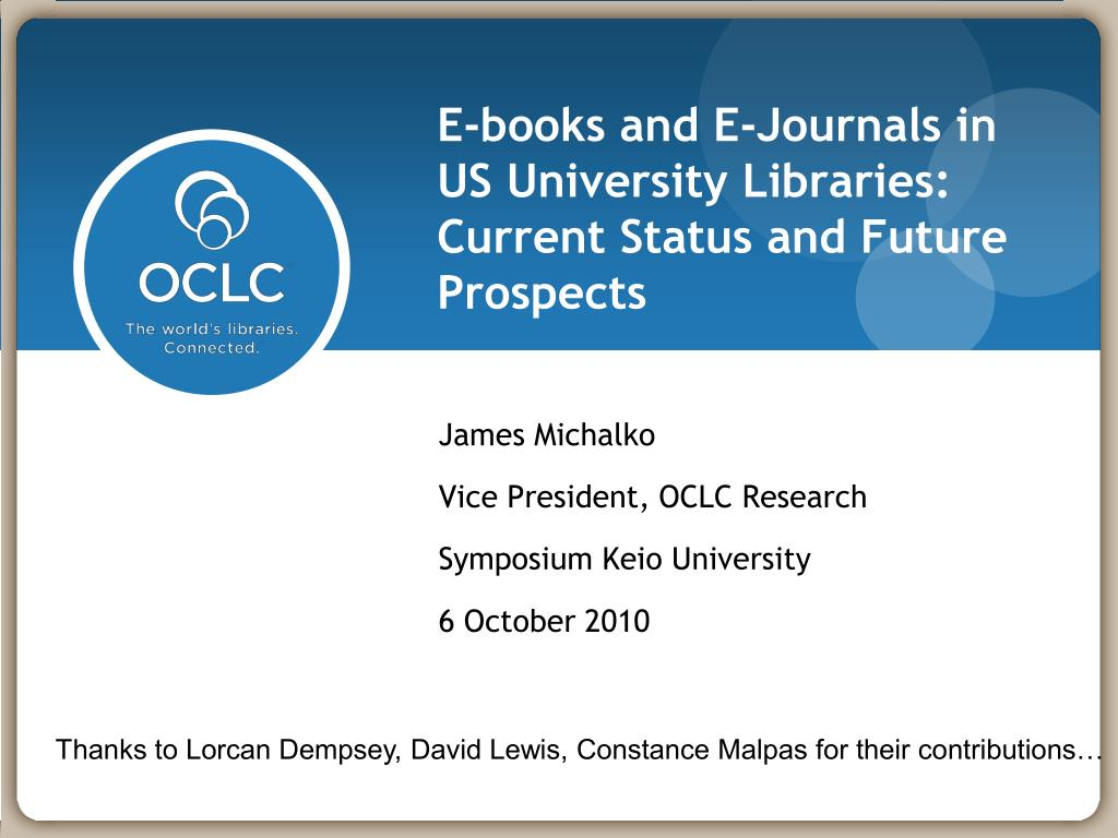 e books and e journals in us university libraries current status and future prospects l.