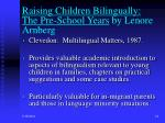 raising children bilingually the pre school years by lenore arnberg