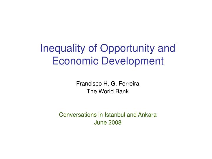 inequality of opportunity and economic development n.