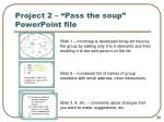project 2 pass the soup powerpoint file
