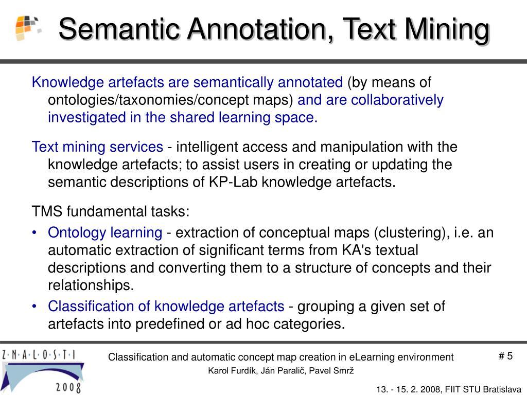 Semantic Annotation, Text Mining