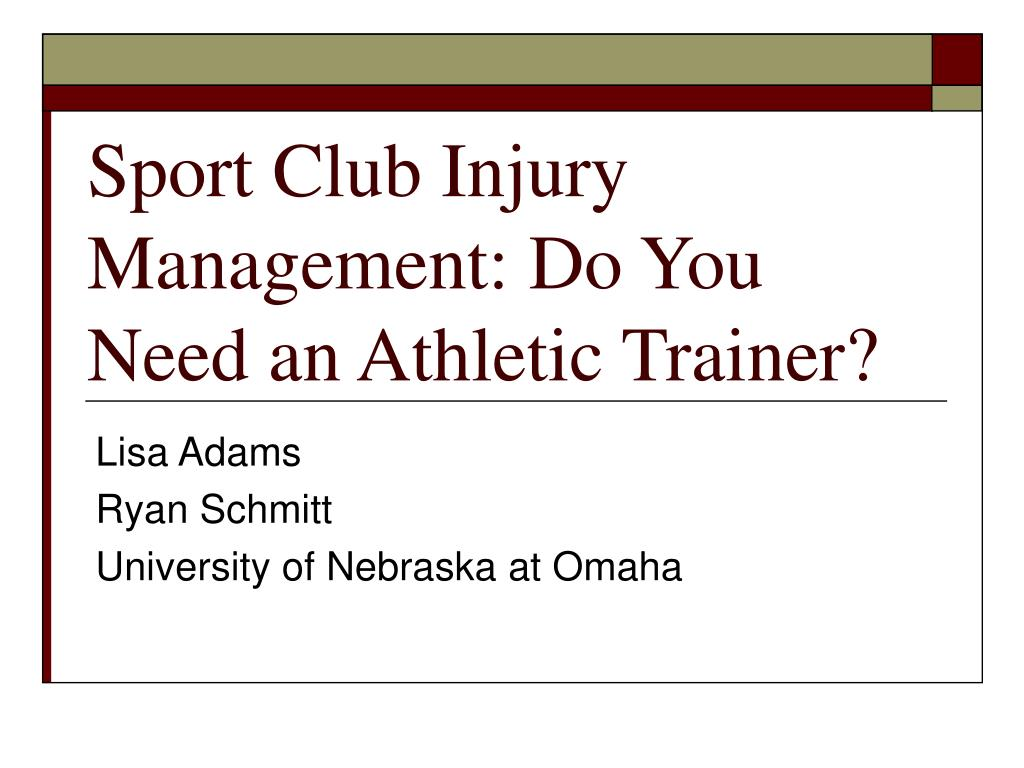 sport club injury management do you need an athletic trainer l.