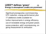 leed defines green 3 energy atmosphere credits are prominent