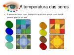 a temperatura das cores