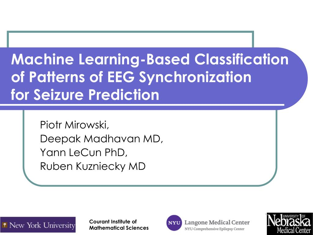 machine learning based classification of patterns of eeg synchronization for seizure prediction l.