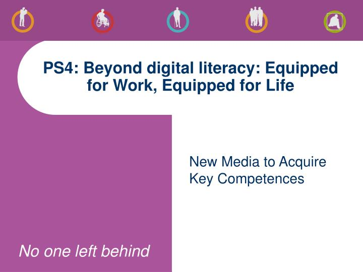 Ps4 beyond digital literacy equipped for work equipped for life
