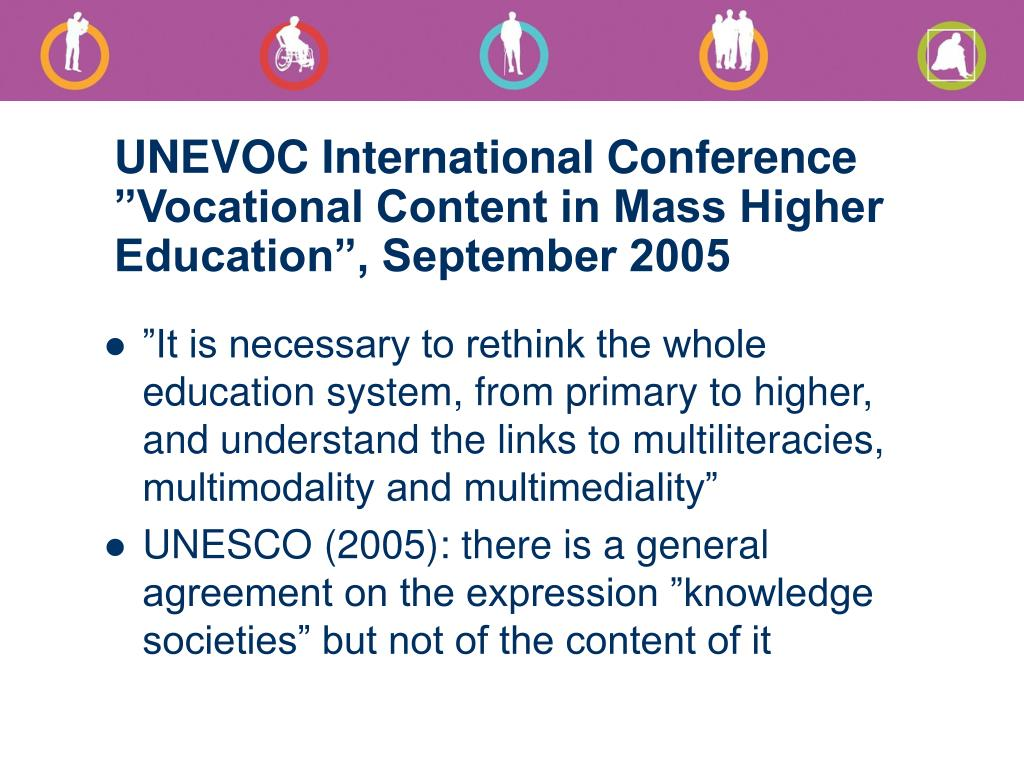 "UNEVOC International Conference ""Vocational Content in Mass Higher Education"", September 2005"
