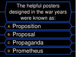 the helpful posters designed in the war years were known as